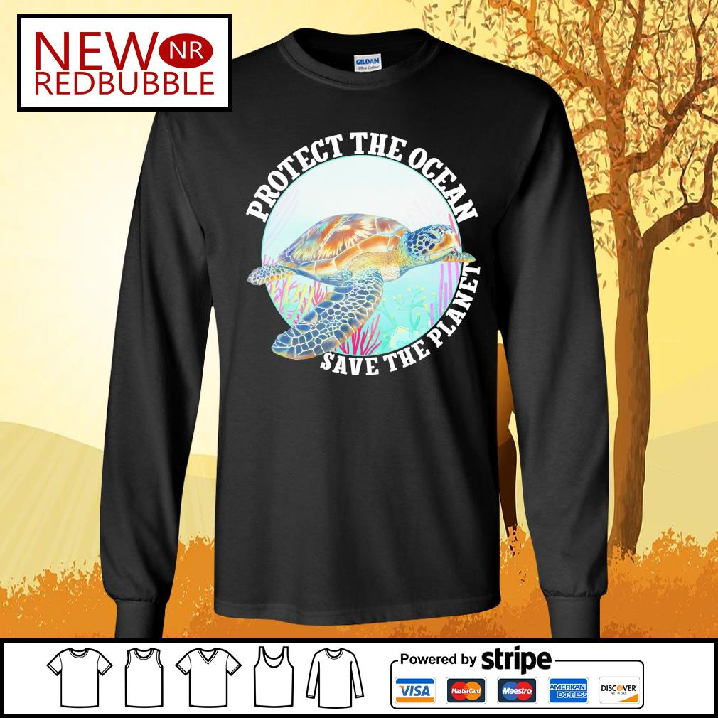 Protect the ocean save the planet s Long-Sleeves-Tee