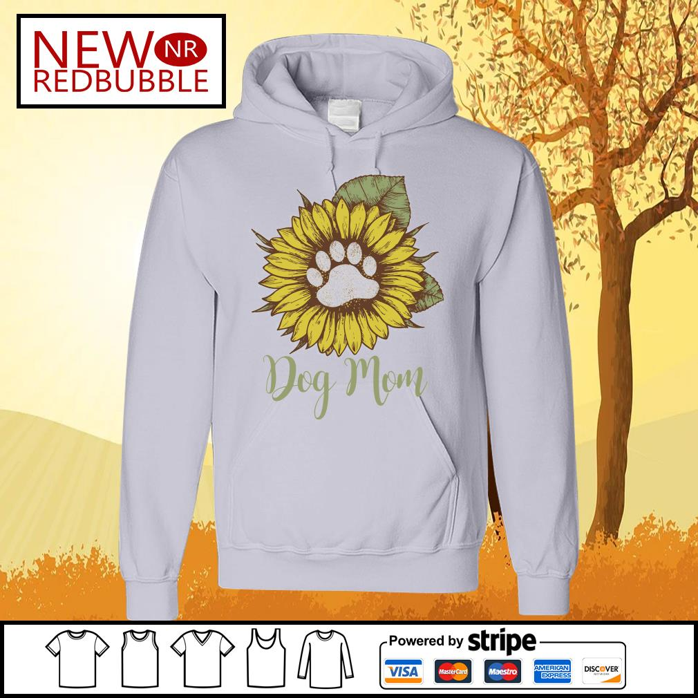 Sunflower dog mom s Hoodie